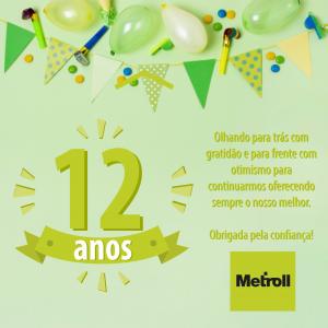 Metroll 12 anos
